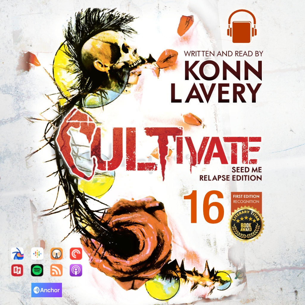 Cultivate: Seed Me Relapse Edition - Episode 16