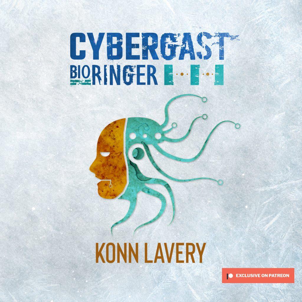 Cybergast: Bioringer III by Konn Lavery