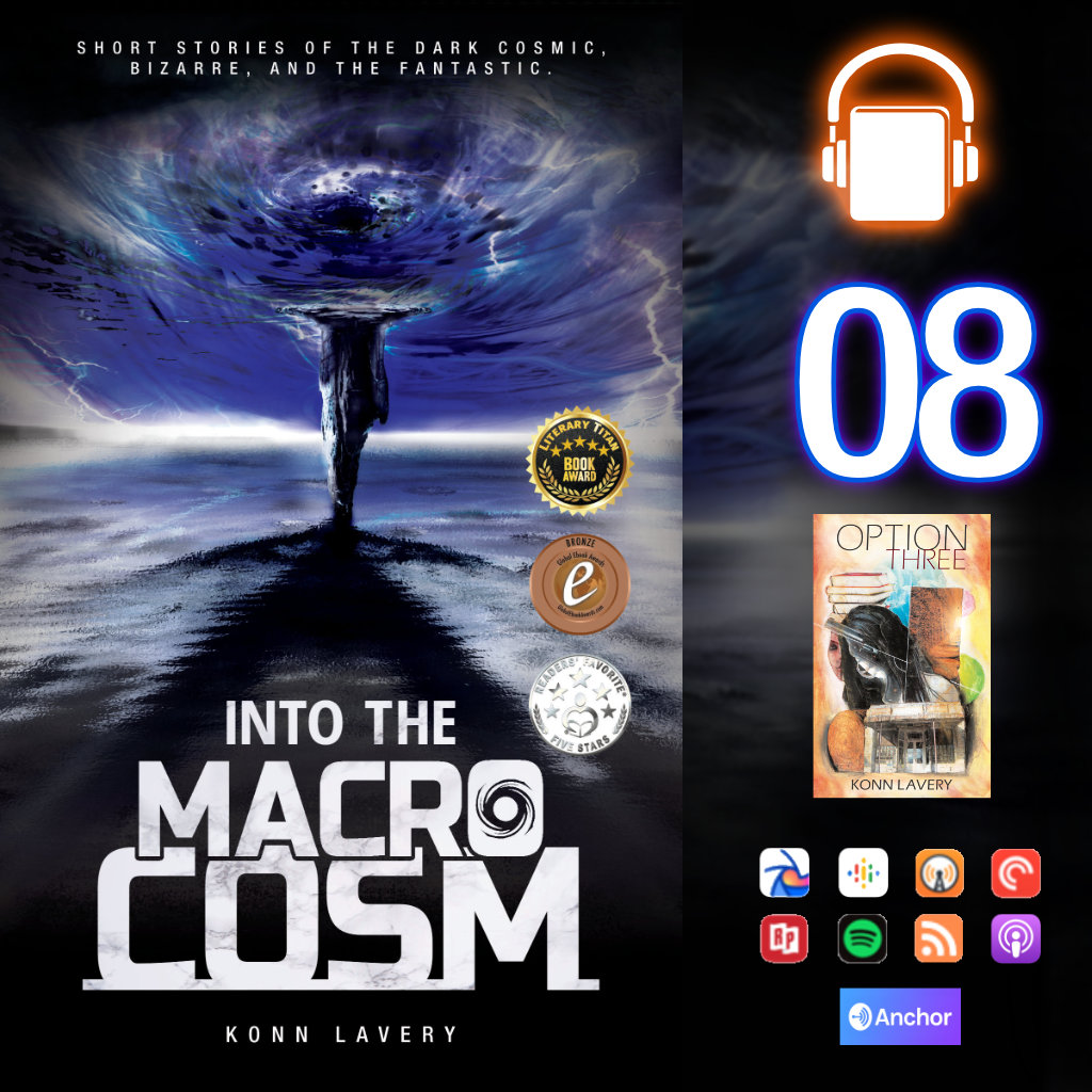 Audiobook: Into the Macrocosm Episode 08