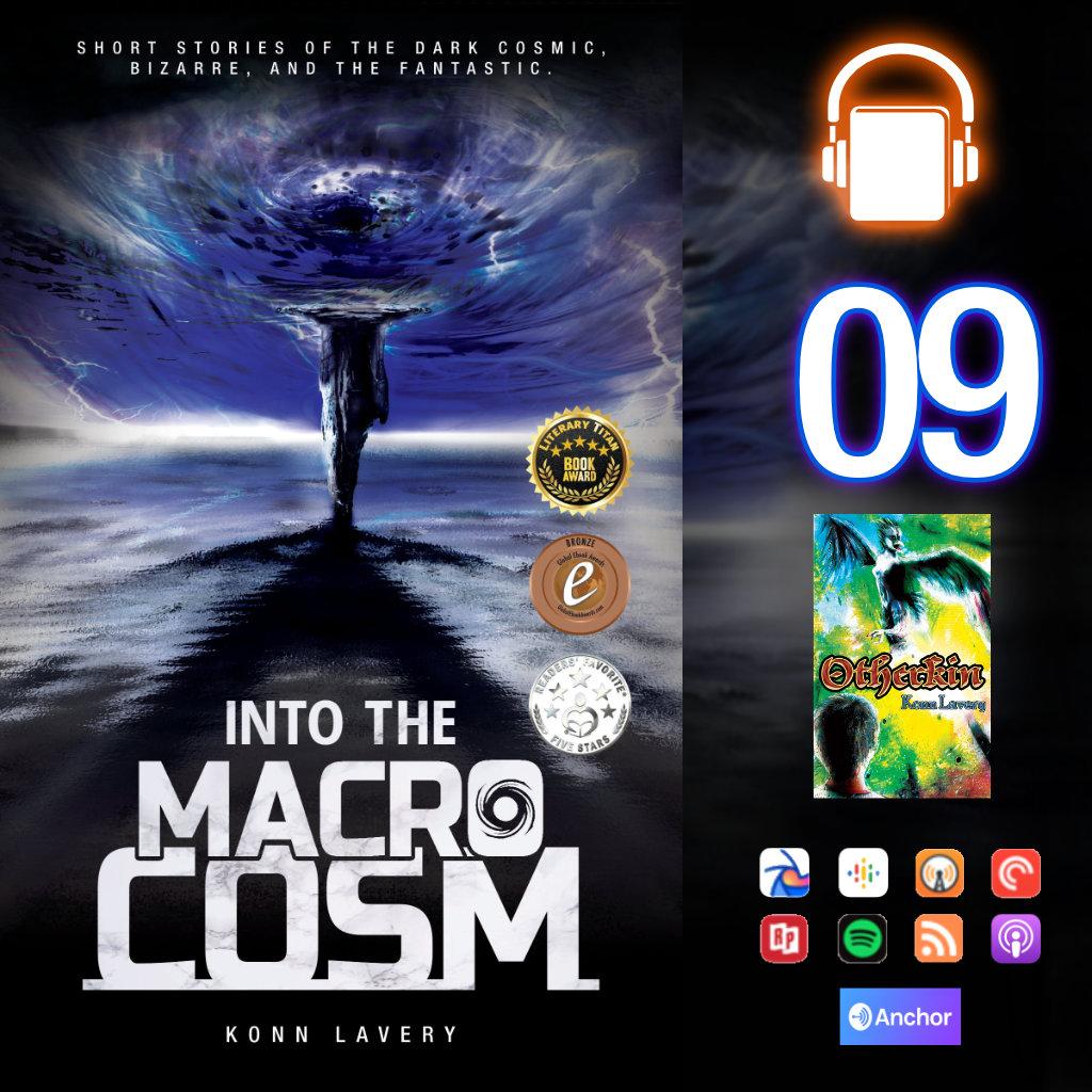 Audiobook: Into the Macrocosm Episode 09